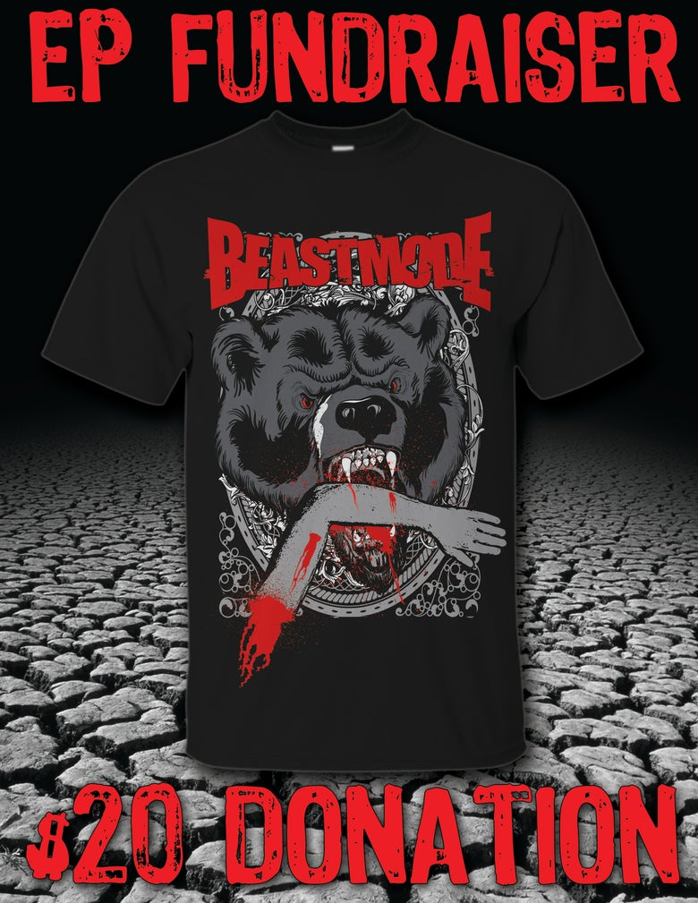 Image of BEASTMODE EP FUNDRAISER - LIMITED EDITION TEE