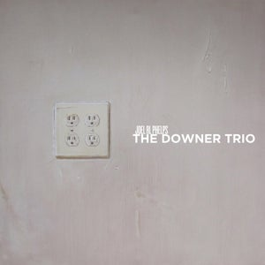 Image of Joel RL Phelps & The Downer Trio - Gala LP (12XU 055-1)