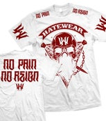 Image of HATEWEAR No Pain No Reign WHITE shirt