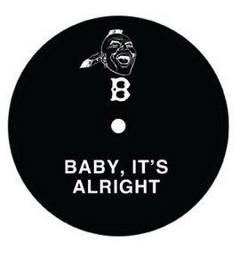 """Image of BABY IT'S ALRIGHT 12"""" SINGLE"""