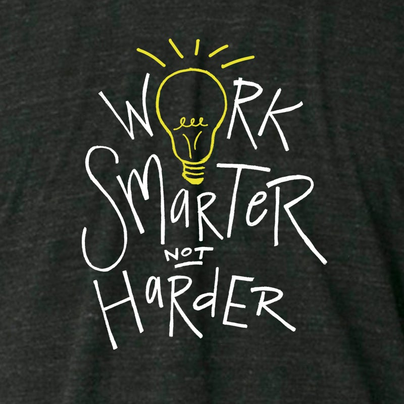 Image of Work Smarter Not Harder