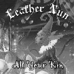 Image of Leather Nun (America) - All Your Kin CD