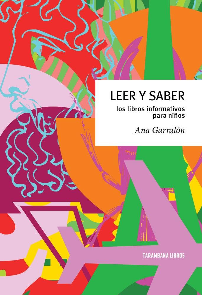 Image of Leer y saber. Los libros informativos para niños