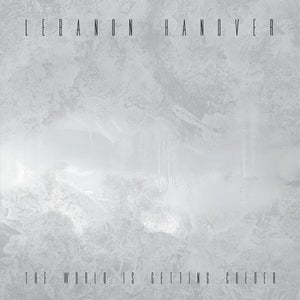 Image of Lebanon Hanover - The World Is Getting Colder / LP