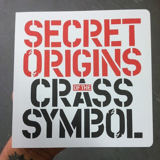Image of The Secret Origins of the Crass Symbol by David King (signed copy)
