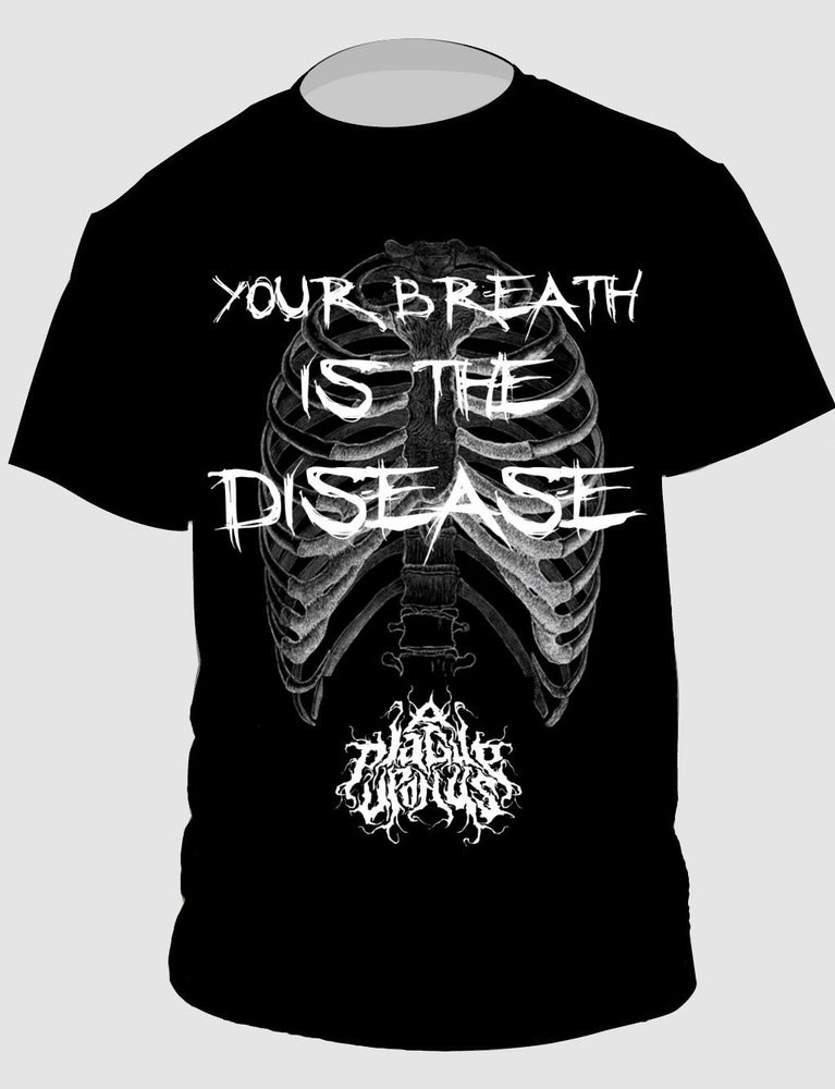 Image of Black Your Breath is the Disease Tee Shirt