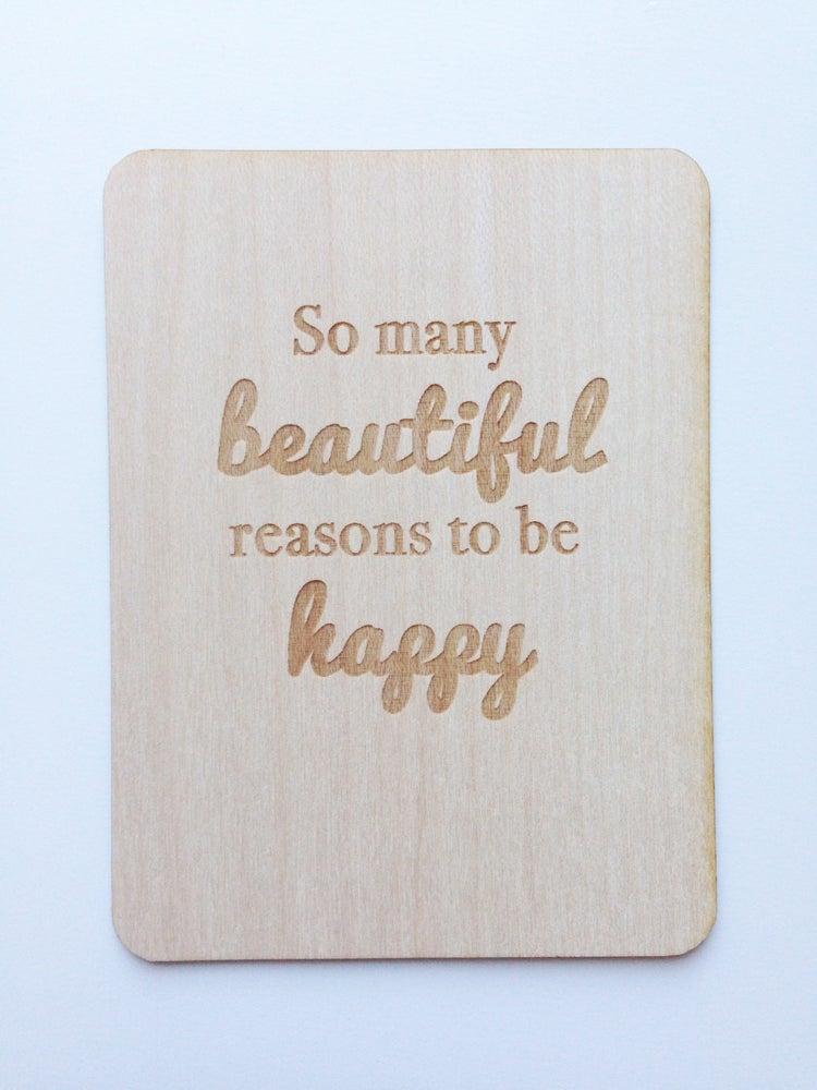 """Image of Beautiful Reasons to Be Happy 3""""x4"""" Wood Veneer Card"""