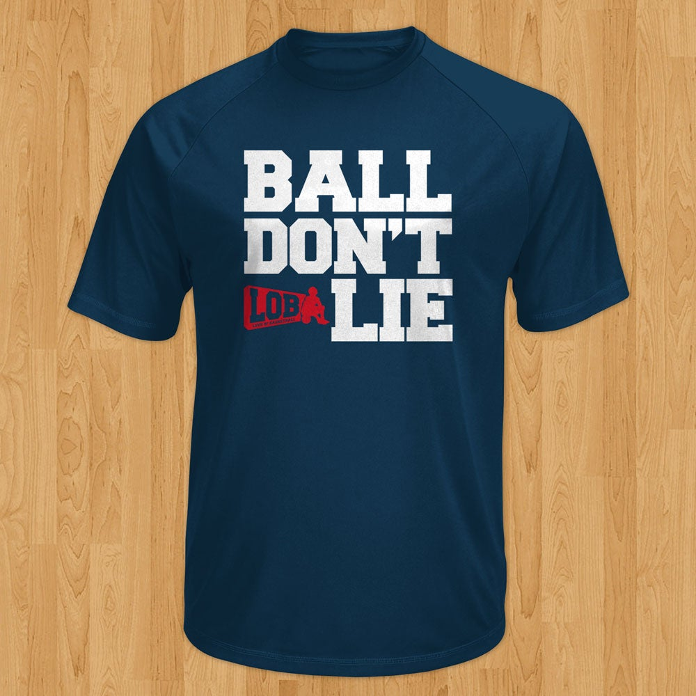 """Image of """"Ball Don't Lie"""" Performance Tee"""