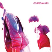 "Image of Cosmonauts - ""Persona Non Grata"" LP (Not shipping to U.S.A--> check Burger Records!)"