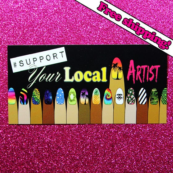 "Image of ""Support Your Local Nail Artist"" sticker"