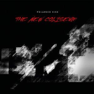Image of Polaroid Kiss - The New Coliseum LP + CD