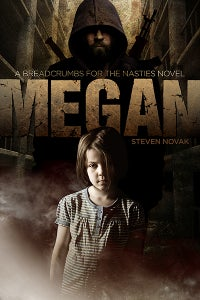 Image of Megan: Breadcrumbs For the Nasties Book One - AUTOGRAPHED BOOK