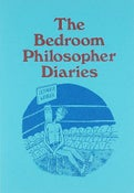 Image of The Bedroom Philosopher Diaries (Book)
