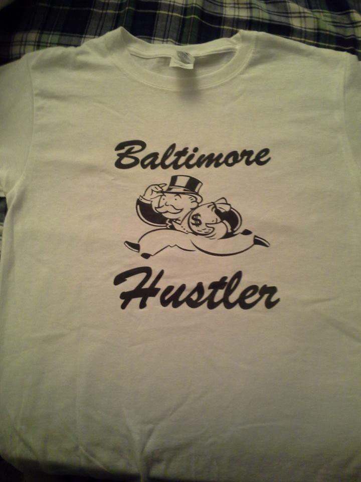Image of Baltimore Hustler
