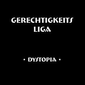 Image of Gerechtigkeits Liga - Dystopia LP