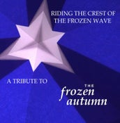 """Image of VVAA """"Riding The Crest Of The Frozen Wave.A Tribute To The Frozen Autumn"""""""