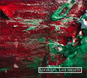 Image of Loose Lips Late Nights EP