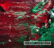 Image of Loose Lips Late Nights EP