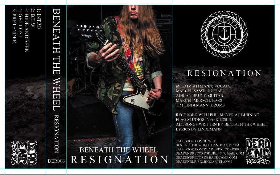 Image of Beneath The Wheel Resignation Tape