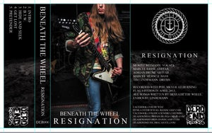 Image of Beneath The Wheel Resignation Tape