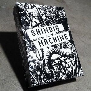 Image of Shindig Machine