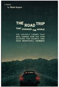 Image of The Road Trip That Changed the World