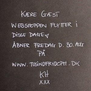 Image of WEBSHOPPEN FLYTTER TIL WWW.TUSINDFRYDCPH.DK ÅBNER FRADAG DEN 30. AUG. KL 12 KH