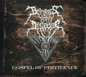 Image of Bringers Of Disease - Gospel Of Pestilence CD