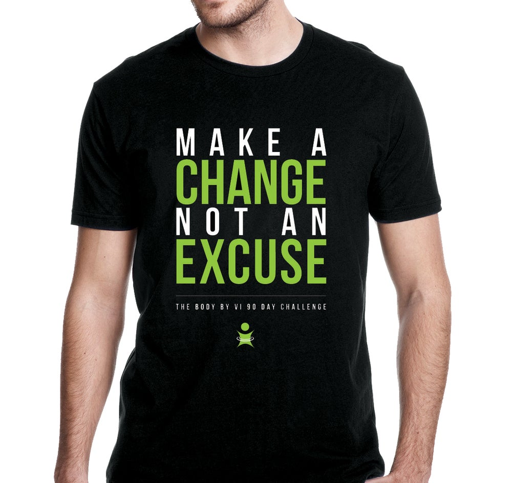"""Image of BBV Tee - """"Make a Change, Not an Excuse"""""""