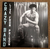 Image of CRAZY BAND - LIVE FROM PRISON