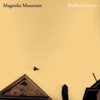 Image of Magnolia Mountain - Redbird Green (Compact Disc)