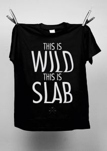"Image of Tee ""THIS IS WILD"" SLAB x LCB"