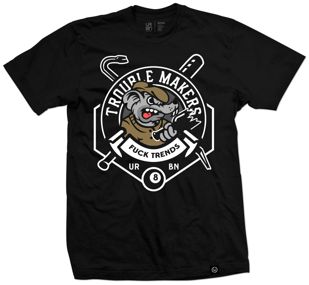 Image of Trouble Makers Tee