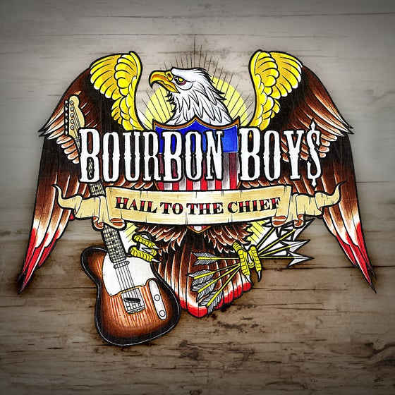 Image of Bourbon Boys - Hail To The Chief [CD]