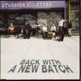 Image of Stubborn All Stars - Back With a New Batch LP