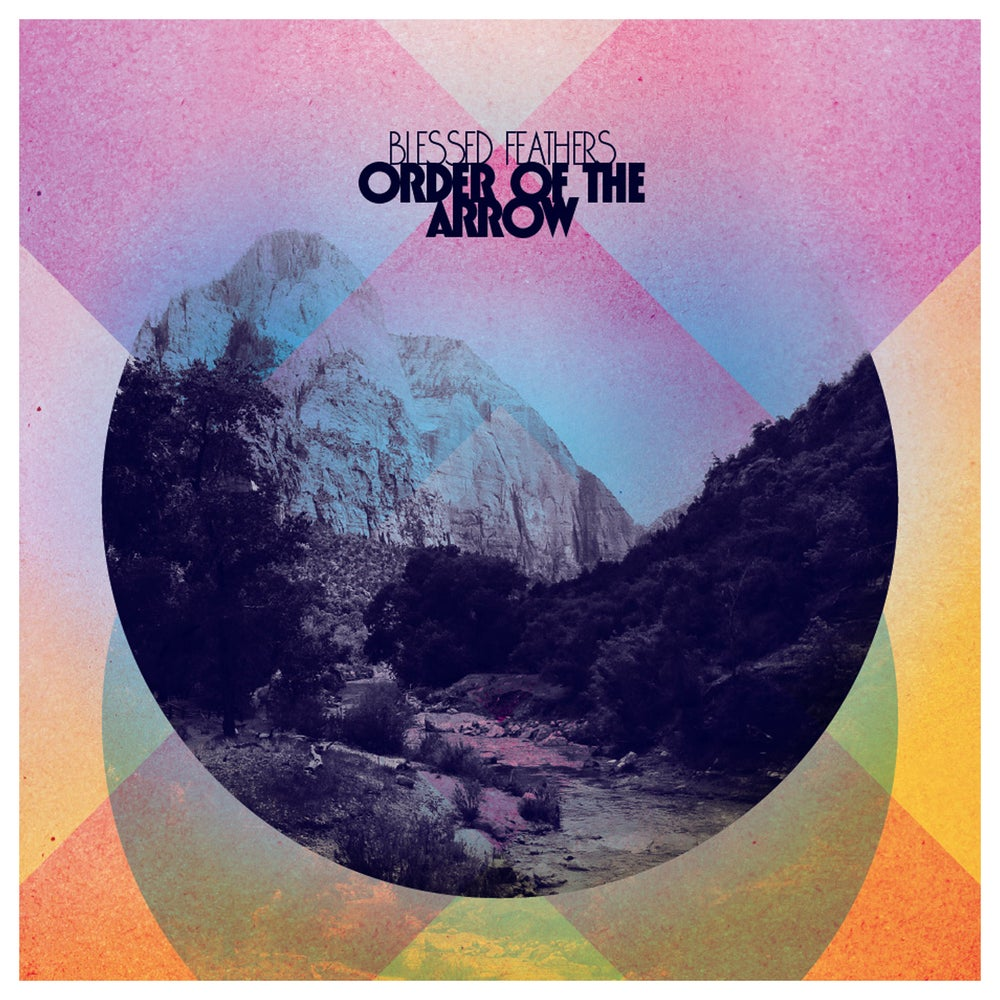 Image of Order of the Arrow LP/CD/Tape