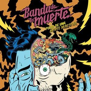 Image of BANDA DE LA MUERTE -Pulso de una Mente Maldita LP