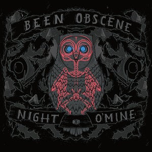 Image of Been Obscene - Night O'Mine CD