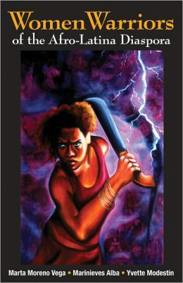 Image of Women Warriors of the Afro-Latina Diaspora