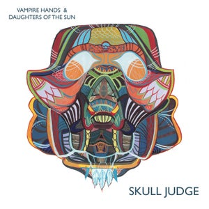 "Image of Vampire Hands / Daughters of the Sun - Skull Judge (split 12"")"