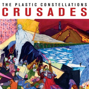 Image of The Plastic Constellations - Crusades (LP)