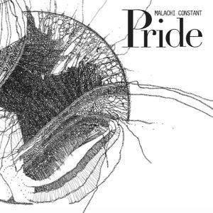 Image of Malachi Constant - Pride (CD)