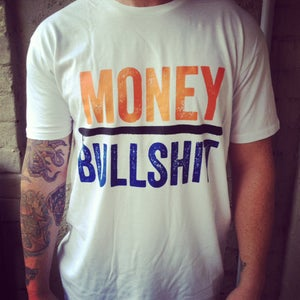 Image of Money Over Bullshit T-shirts