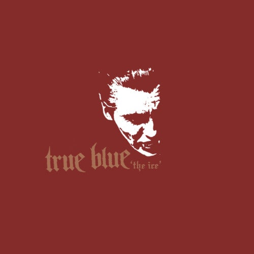 """Image of True Blue """"The Ice"""" 7"""""""