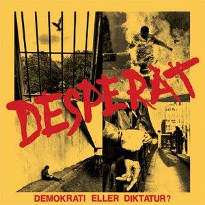 Image of DESPERAT - DEMOKRATI ELLER DIKTATUR? EP