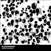 "Image of B!176 BLOODYMINDED ""Within The Walls"" LP (LIMITED EDITION)"