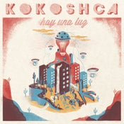 "Image of SOLD OUT!! Kokoshca - ""Hay una luz"" LP + cd + download code"