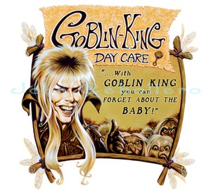"Image of Labyrinth ""Goblin King Day Care"" Limited Edition Giclée - 13X13"""