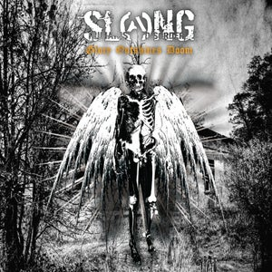 "Image of SLANG ""GLORY OUTSHINES DOOM"" LP"