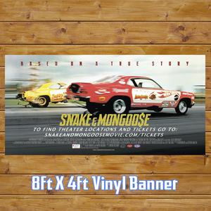 Image of Snake and Mongoo$e Movie Vinyl Banner